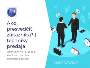 Read more about the article Ako presvedčiť zákazníka?